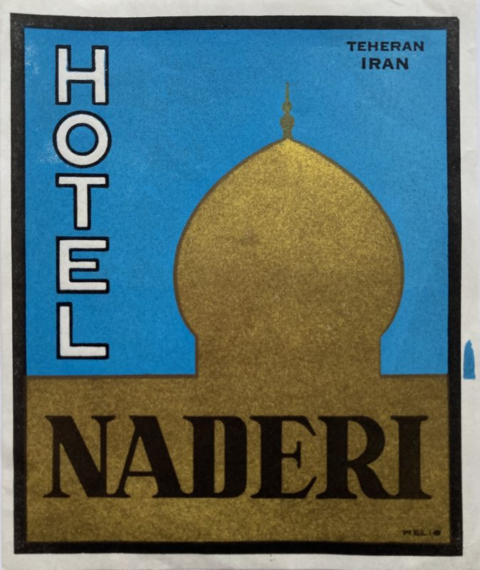 luggage label for Hotel Naderi Teheran Iran