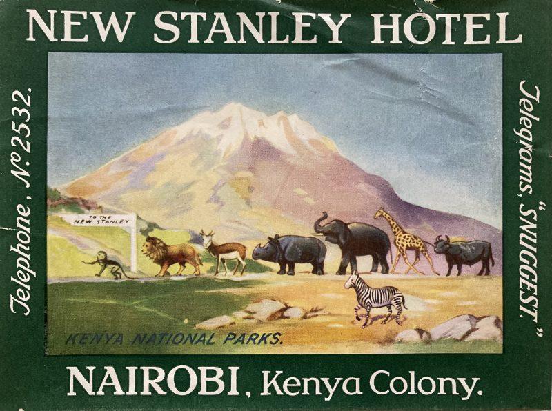hotel label for the New Stanley Hotel Nairobi Kenya