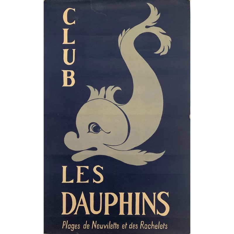 poster for Club Les Dauphins